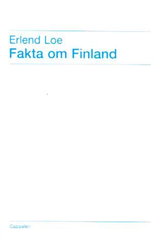 "Book cover: Erlend Loe ""Fakta om Finland"""