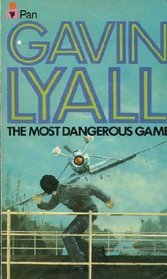 "Book cover: Gavin Lyall ""The Most Dangerous Game"""