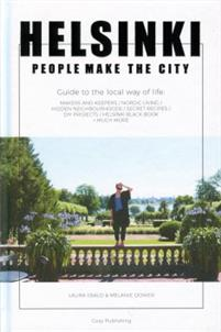 "Book cover: Melanie Dower and Laura Iisalo ""Helsinki - People Make the City"""