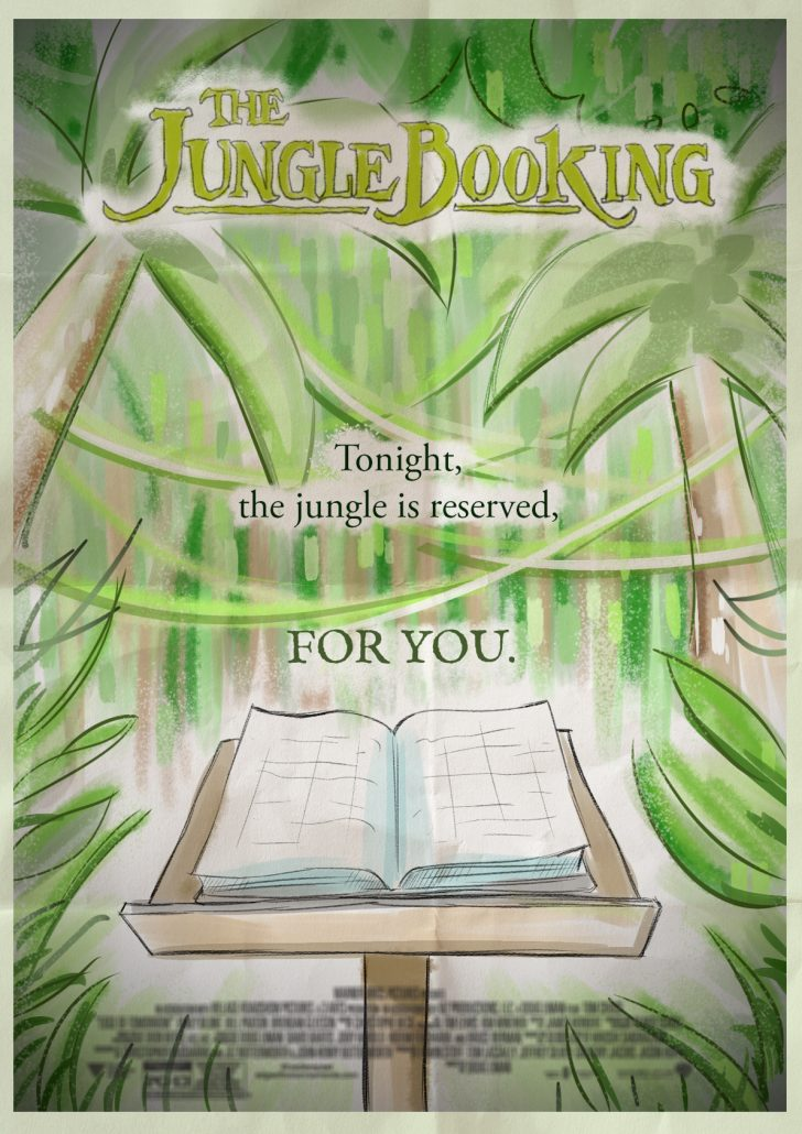 The Jungle Booking: Tonight the jungle is reserved, for you.