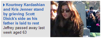 Kourtney Kardashian, Kris Jenner and grieving Scott Disic in the Daily Mail