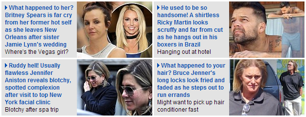 The Daily Mail mocking normal looking, aging celebrities Bruce Jenner, Jennifer Aniston, Ricky Martin, Britney Spears