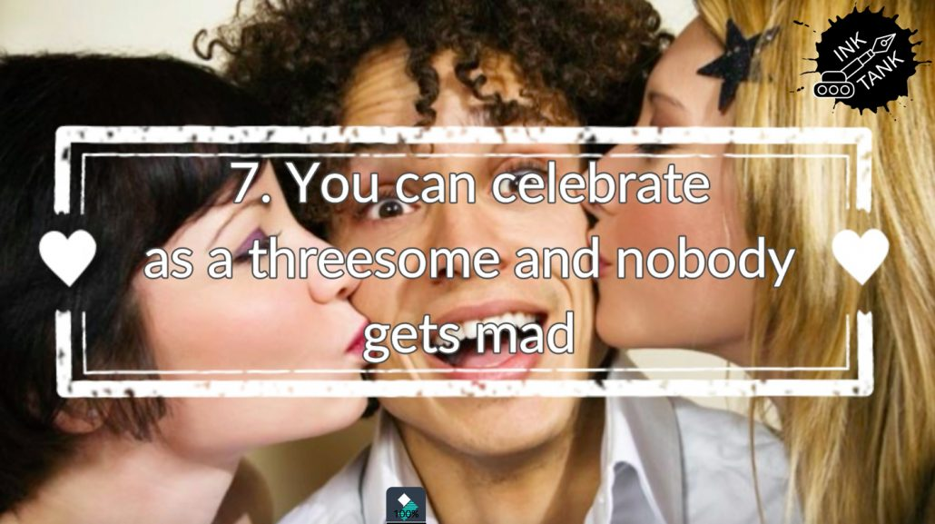 7. You can celebrate as a threesome and nobody gets mad