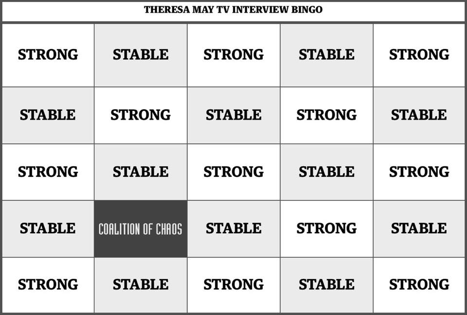 A bingo card with the words strong and stable, referring to Theresa May's tv talking point in early May 2017.