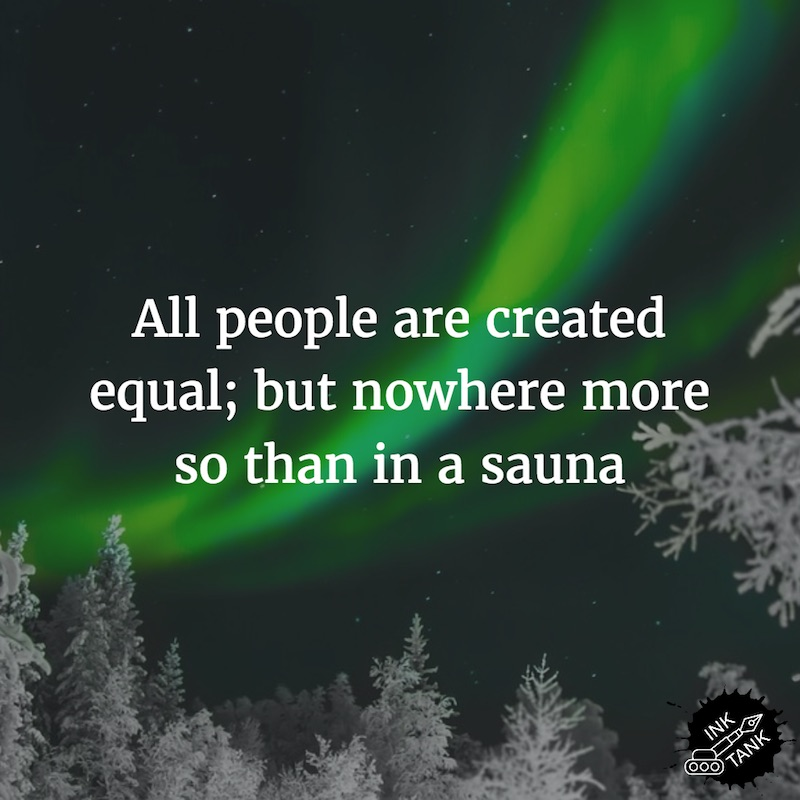7 Finnish sayings that tell you all you need to know about sauna