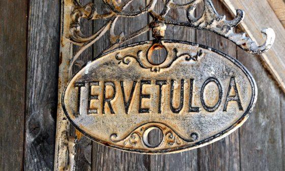 """Tervetuloa"", Finnish welcome sign"
